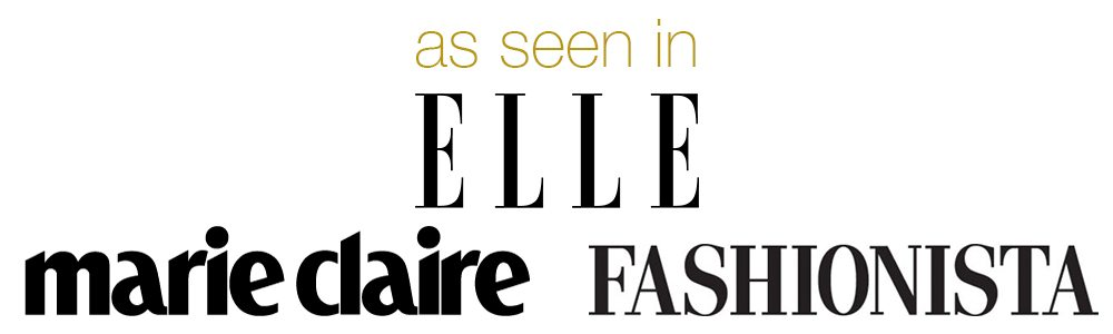 As seen in Elle, Marie Claire, Fashionista